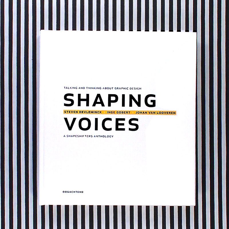 Shaping Voices  Talking and Thinking about Graphic Design