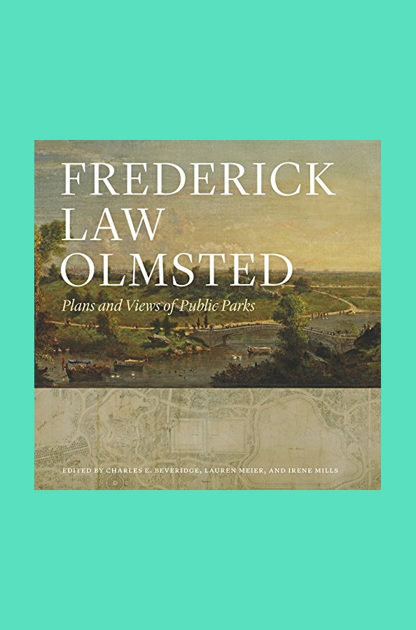 Plans and Views of Public Parks Frederick Law Olmsted