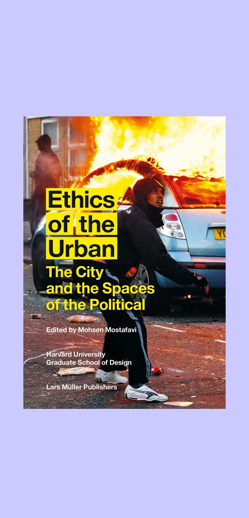 Ethics of the Urban: The City and the Spaces of the Political