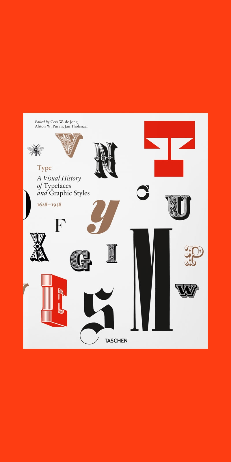 Type: A Visual History of Typefaces and Graphic Styles 1623-1938