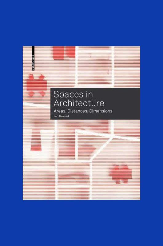 Spaces in Architecture: Areas, Distance, Dimensions