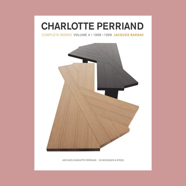 Charlotte Perriand: Complete Works Volume 4, 1968-1999